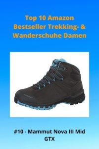 Top 10 Amazon - 10 Damen Mammut Nova III Mid GTX - Trekkingstiefel, Wanderstiefel, Wanderschuhe